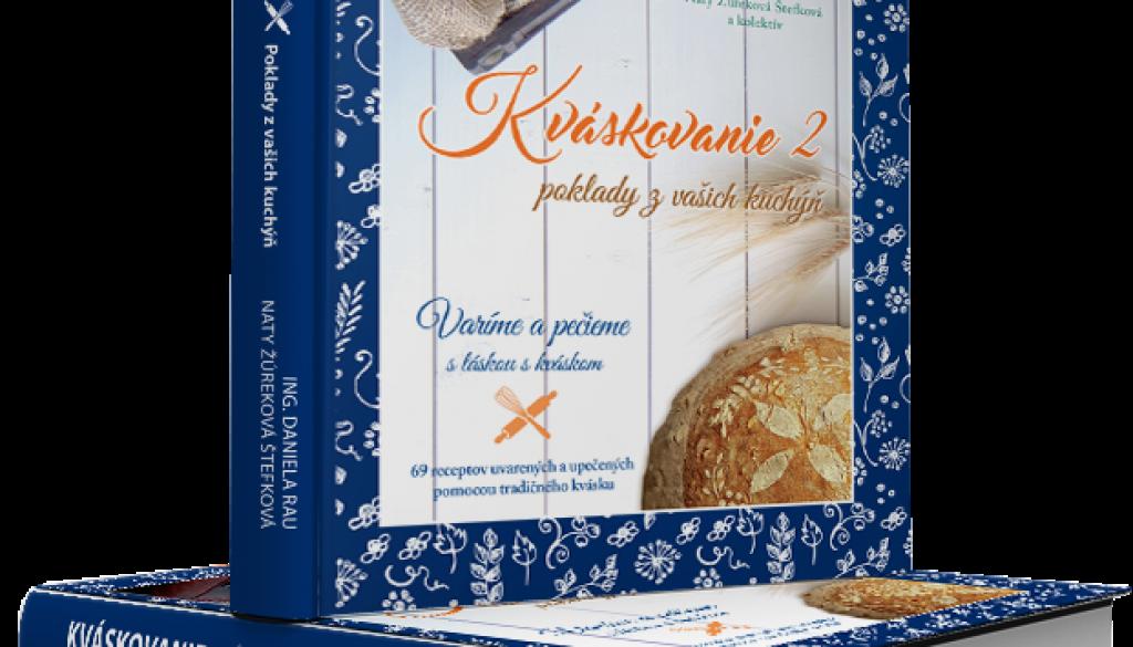 Vitaj medzi nami: kniha Kváskovanie 2- Poklady z vašich kuchýň